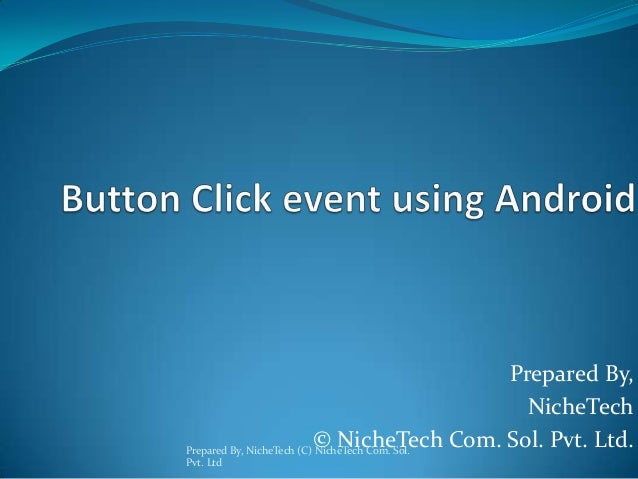 Button Click event in Android, Android Training Ahmedabad