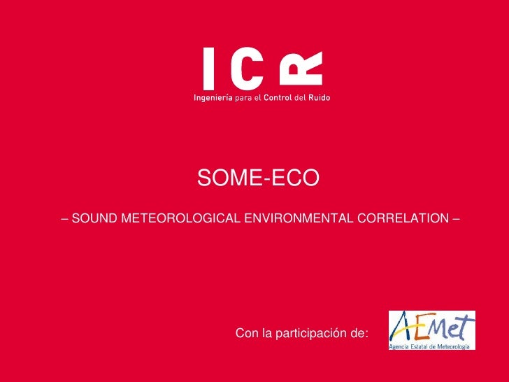 SOME-ECO (Sound Meteorological Environmental Correlation)