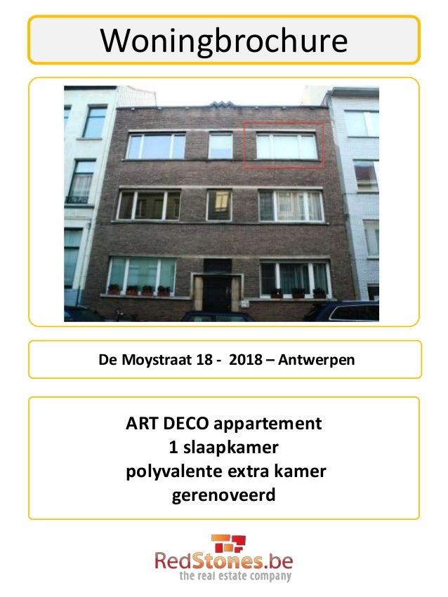 WoningbrochureDe Moystraat 18 - 2018 – Antwerpen   ART DECO appartement        1 slaapkamer   polyvalente extra kamer     ...