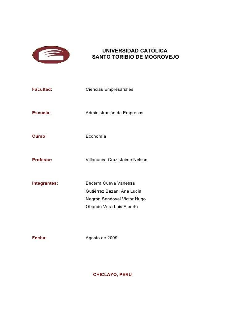 UNIVERSIDAD CATÓLICA                  SANTO TORIBIO DE MOGROVEJO     Facultad:      Ciencias Empresariales     Escuela:   ...