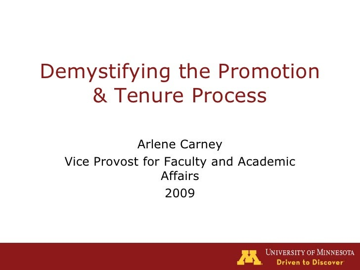 Demystifying the Promotion & Tenure Process<br />Arlene Carney<br />Vice Provost for Faculty and Academic Affairs<br />200...