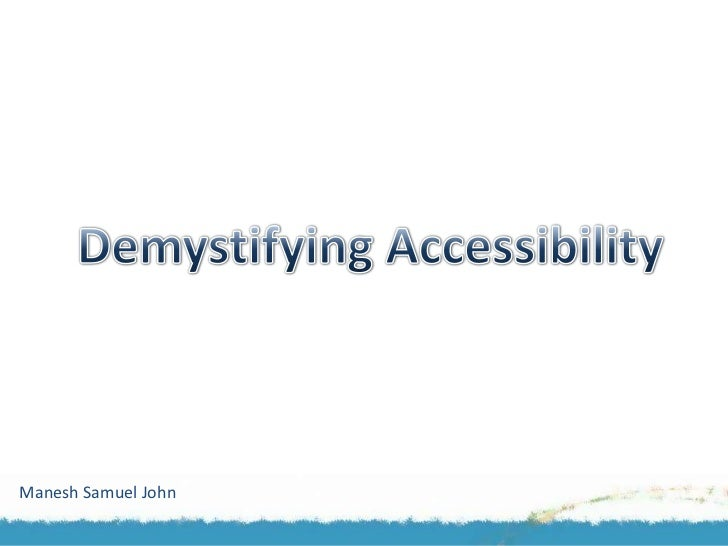All you wanted to Know about Accessibility