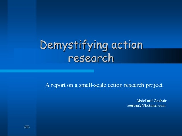 Demystifying action research sie08