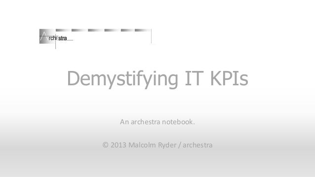 Demystifying IT KPIs