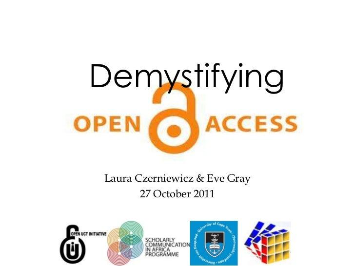 DemystifyingLaura Czerniewicz & Eve Gray       27 October 2011