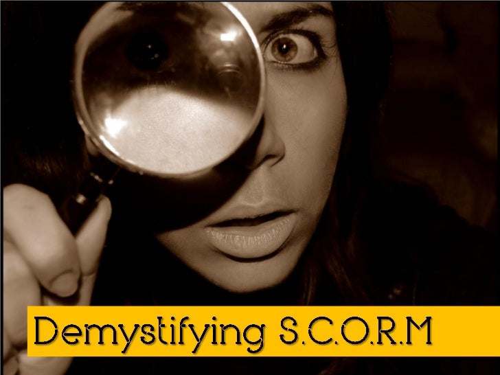 Demystifying SCORM