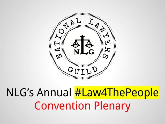 NLG's Annual #Law4ThePeople Convention Plenary