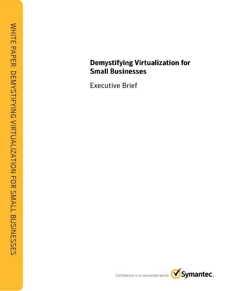Demystifying Virtualization for Small Businesses