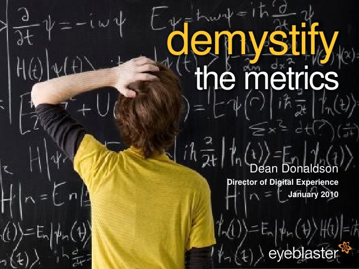 demystify                                           the metrics                                                    Dean Do...
