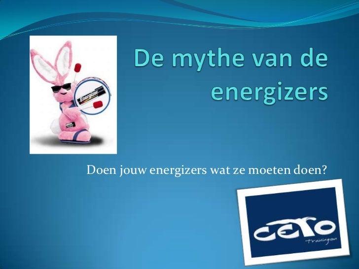 De mythe van de energizers
