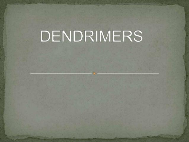 Dendrimer