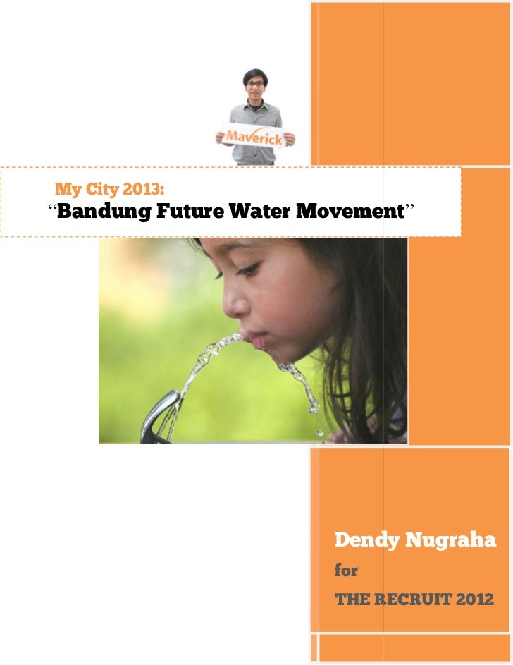 "My City 2013:""Bandung Future Water Movement""                        Dendy Nugraha                        for              ..."