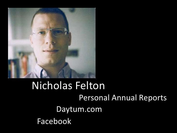 Nicholas Felton           Personal Annual Reports      Daytum.com Facebook