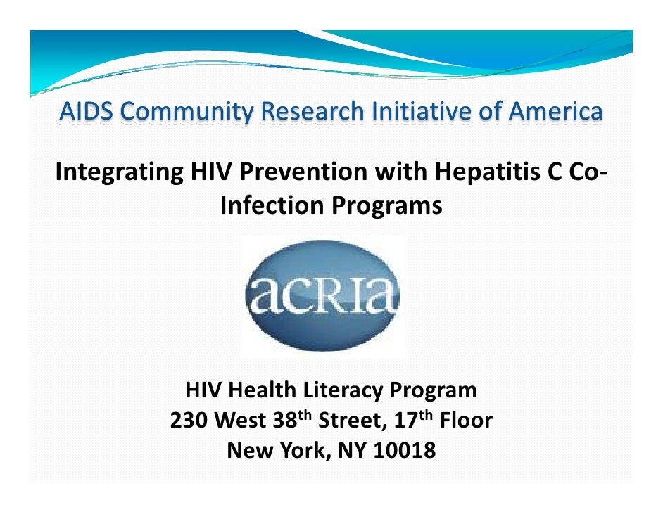 AIDSCommunityResearchInitiativeofAmericaIntegratingHIVPreventionwithHepatitisCCo‐              InfectionProgra...