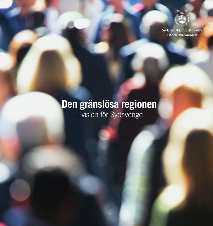 Den gränslösa regionen    – vision för Sydsverige