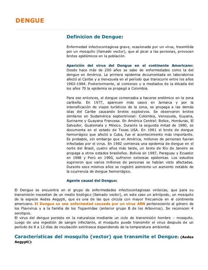 DENGUE                             Definicion de Dengue:                             Enfermedad infectocontagiosa grave, o...