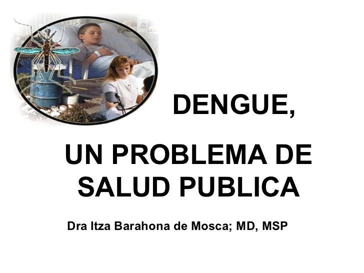 Dengue generalidades para curso virtual dra mosca