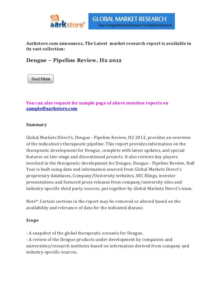 Aarkstore.com announces, The Latest market research report is available inits vast collection:Dengue – Pipeline Review, H2...
