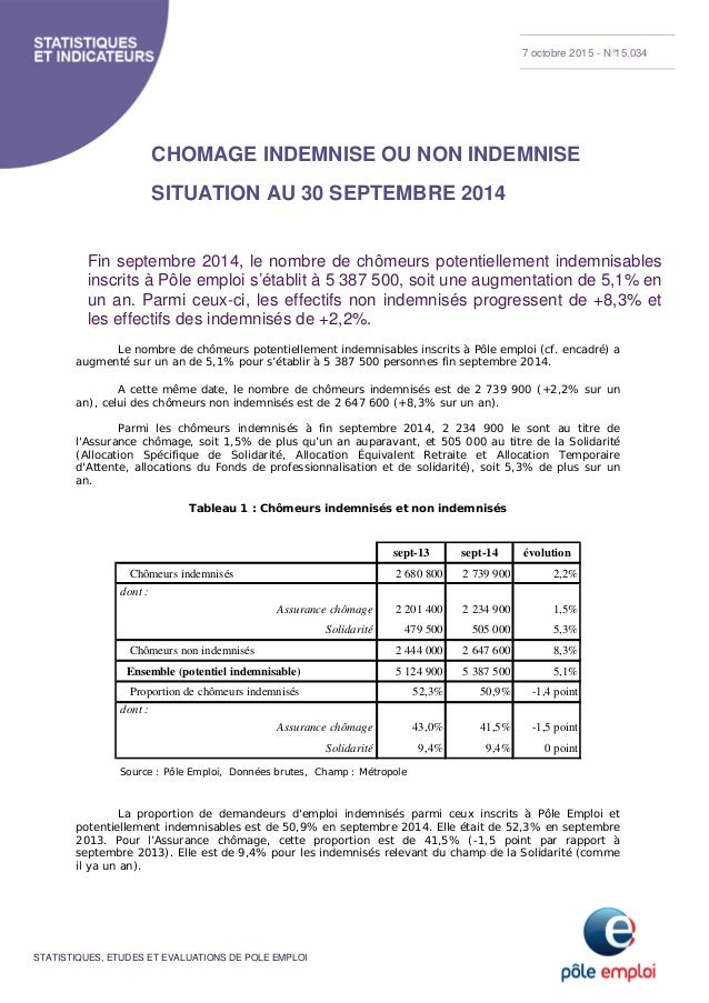 STATISTIQUES, ETUDES ET EVALUATIONS DE POLE EMPLOI CHOMAGE INDEMNISE OU NON INDEMNISE SITUATION AU 30 SEPTEMBRE 2014 Fin s...