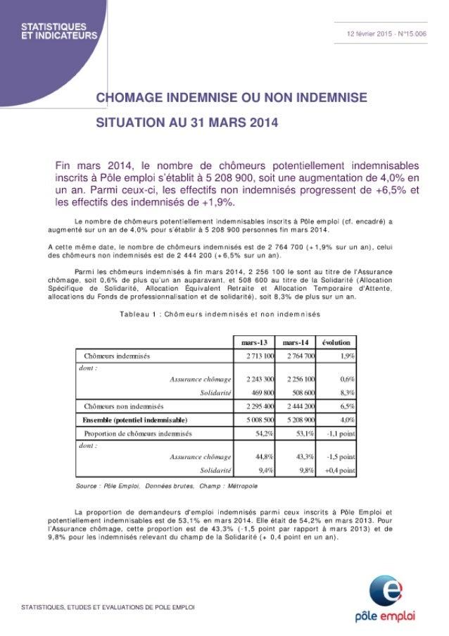 Chômage indemnisé ou non indemnisé - Situation au 31 mars 2014