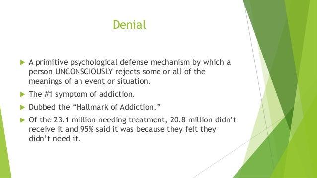denial is a symptom of an addiction