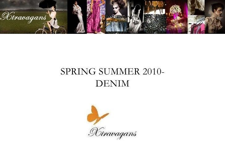 Denim  spring summer 2010
