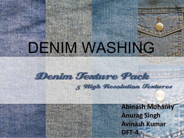 Denim wash