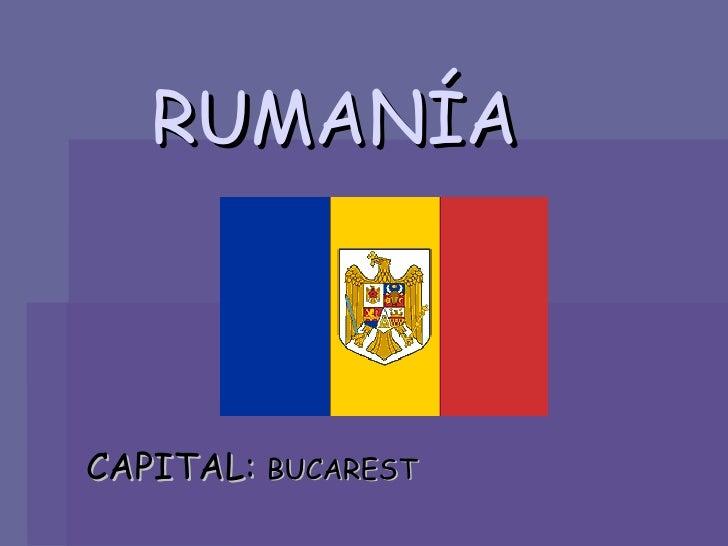 RUMANÍA CAPITAL:  BUCAREST