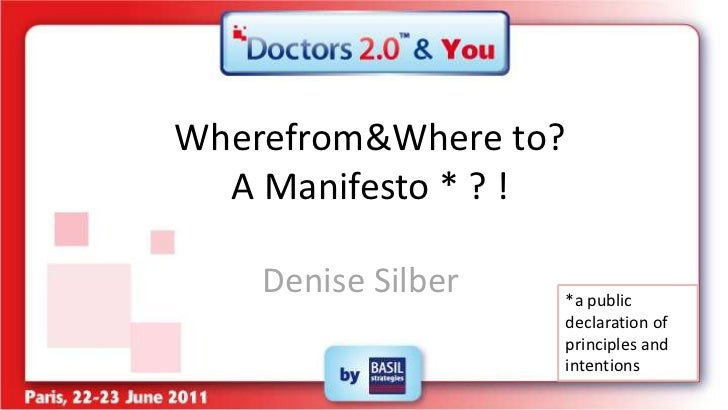 Wherefrom & Where to? A Manifesto * ? !<br />Denise Silber<br />*a public declaration of principles and intentions<br />
