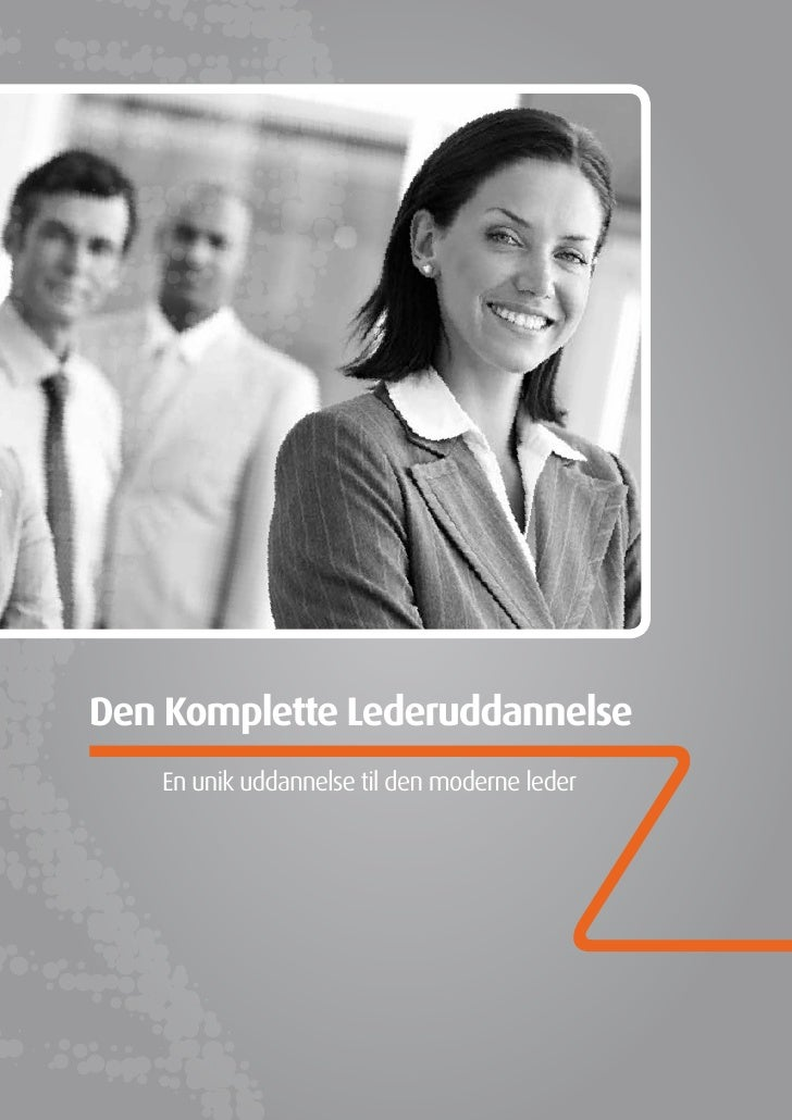 Den Komplette Lederuddannelse    En unik uddannelse til den moderne leder