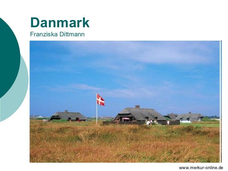 DanmarkFranziska Dittmann                     www.merkur-online.de