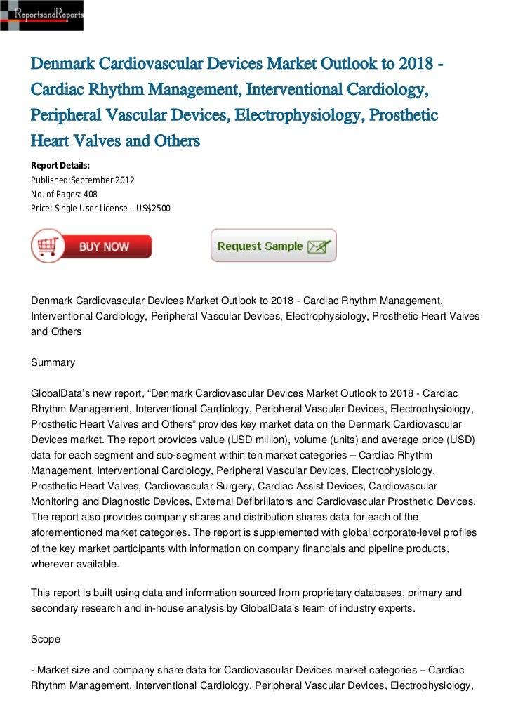 Denmark Cardiovascular Devices Market Outlook to 2018 -Cardiac Rhythm Management, Interventional Cardiology,Peripheral Vas...