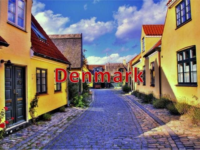 • Capital: Copenhagen• Population: 5 580 413 million people• Borders: Sweden through abridge, Germany, Baltic Sea and Nort...