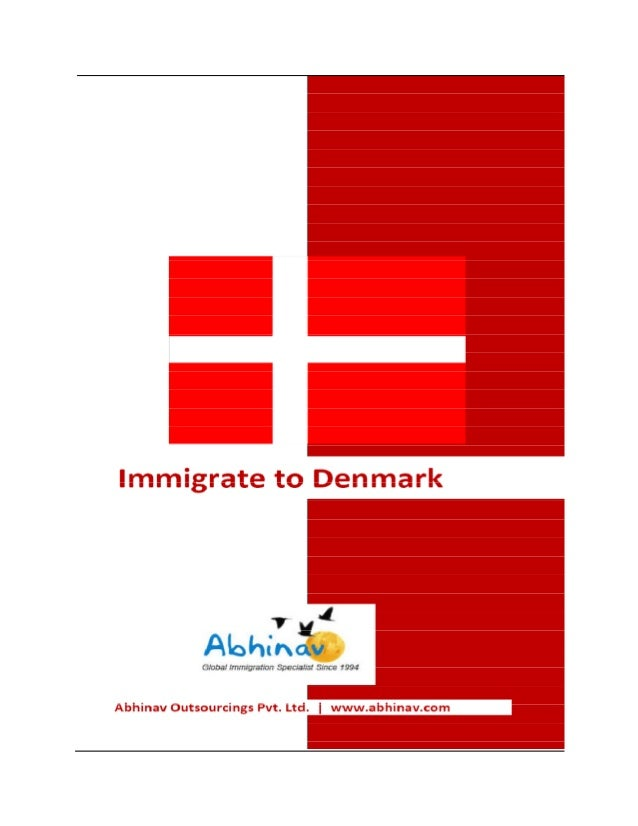 Immigration condition in Denmark?