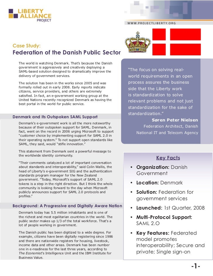 Case Study:Federation of the Danish Public Sector  The world is watching Denmark. That's because the Danish  government is...