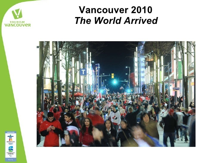 Vancouver 2010 The World Arrived