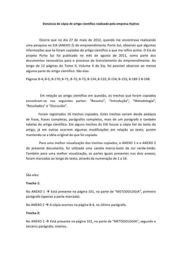 Denúncia de cópia de artigo científico realizado pela empresa Hydros        Ocorre que no dia 27 de maio de 2012, quando m...
