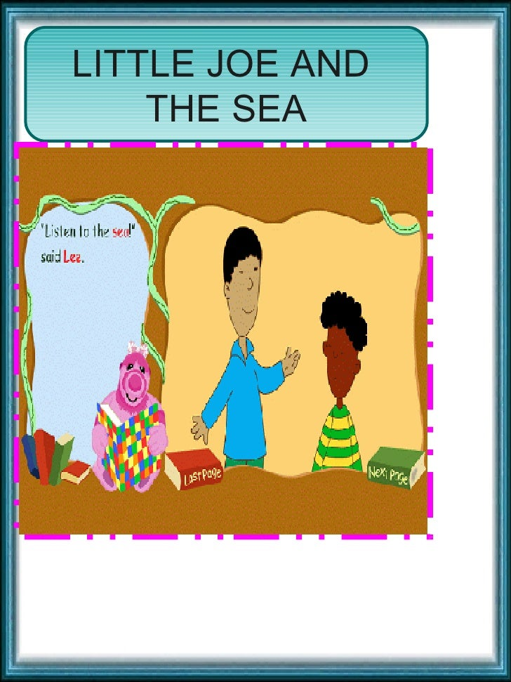 LITTLE JOE AND  THE SEA