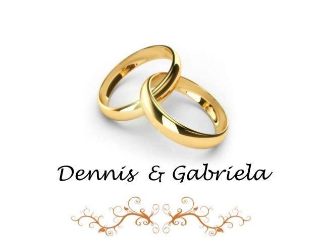 Dennis & Gabriela