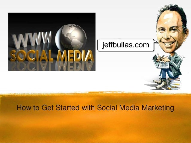 How to Get Started with Social Media Marketing