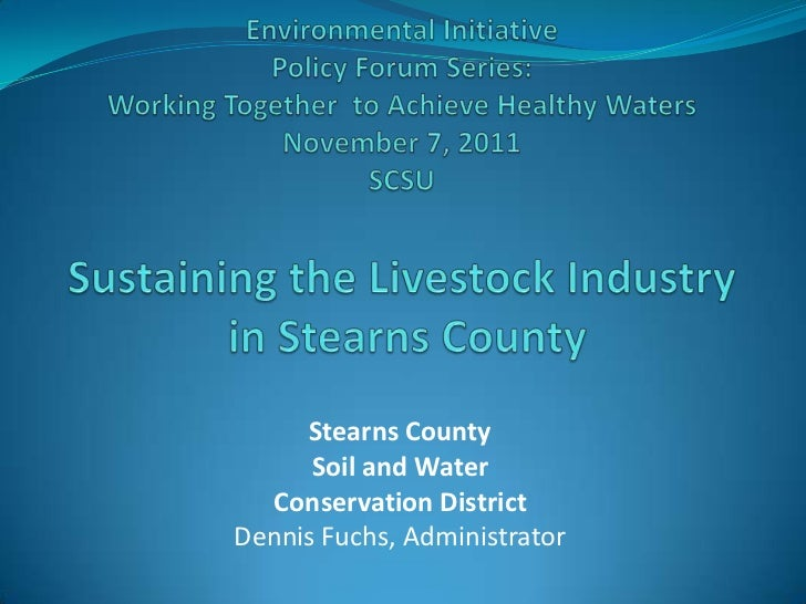 Fuchs - Sustaining the Livestock Industry in Stearns County