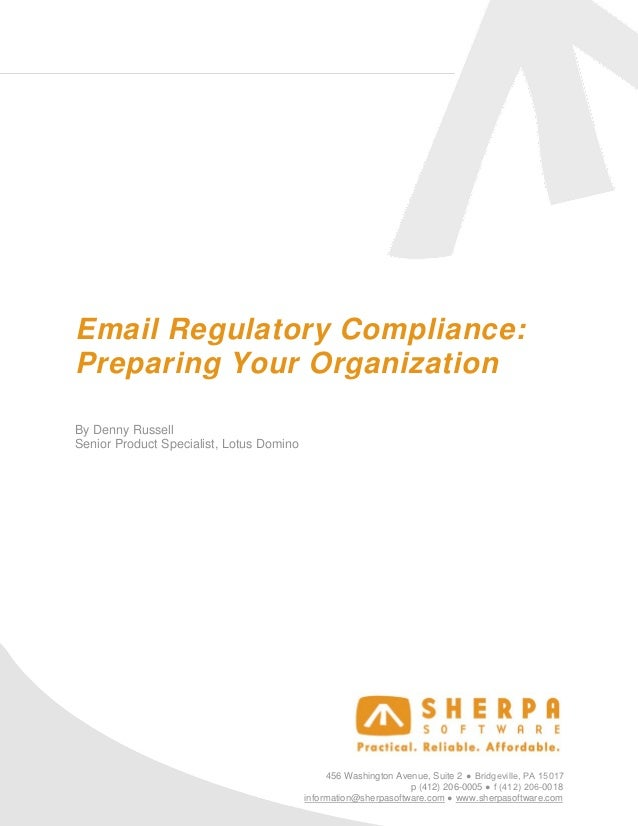 Email Regulatory Compliance: Preparing Your Organization