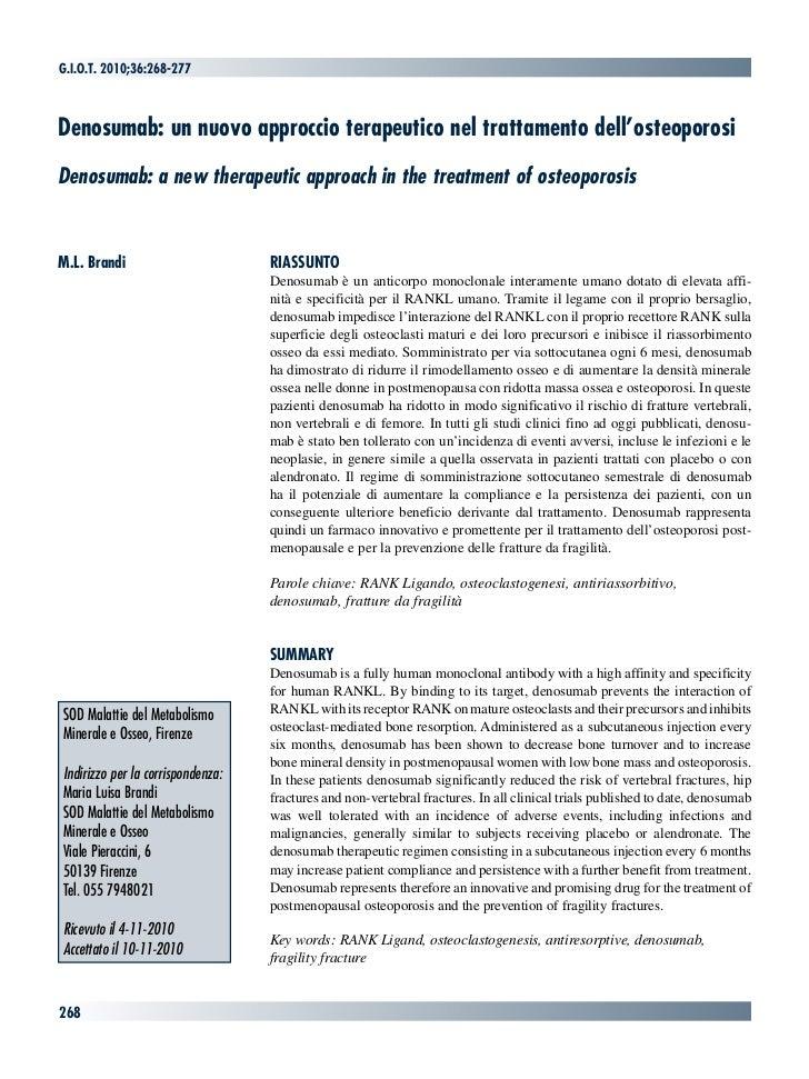 G.i.o.t. 2010;36:268-277Denosumab: un nuovo approccio terapeutico nel trattamento dell'osteoporosiDenosumab: a new therape...