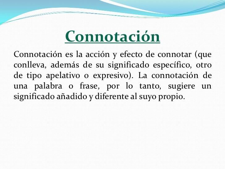 Ejemplos de denotacion y connotacion yahoo dating 3