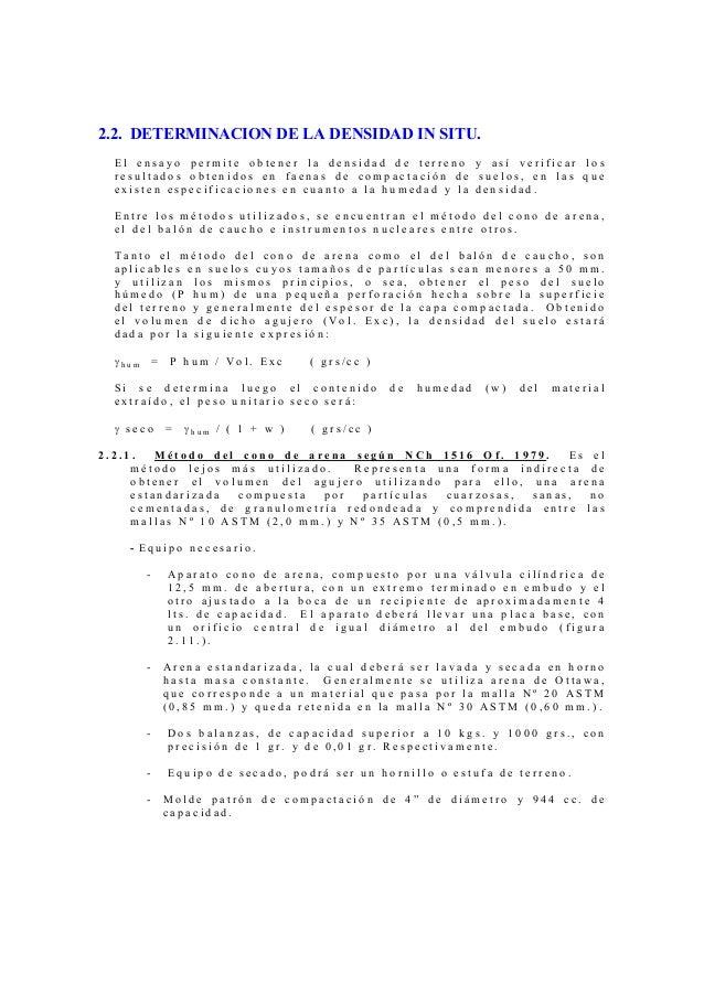 2.2. DETERMINACION DE LA DENSIDAD IN SITU.  El ensayo permite obtener la densidad de terreno y así verificar los  resultad...