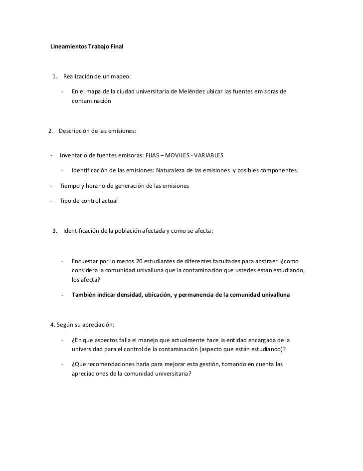 Lineamientos Trabajo Final <br />Realización de un mapeo:<br />En el mapa de la ciudad universitaria de Meléndez ubicar la...