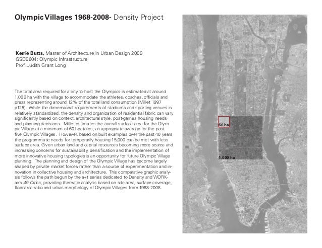 Olympic Villages 1968-2008- Density ProjectKerrie Butts, Master of Architecture in Urban Design 2009GSD9604: Olympic Infra...