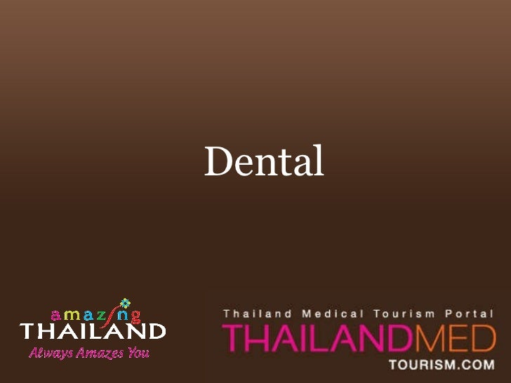 Thailand Medical Tourism_Dental