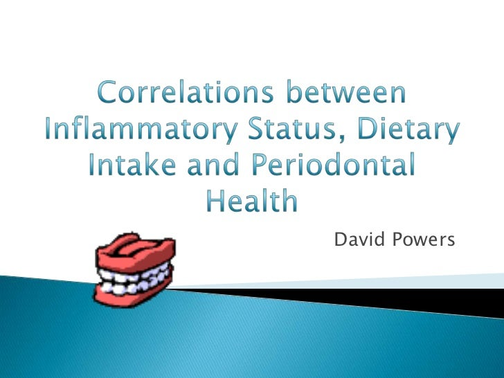 Correlations between Inflammatory Status, Dietary Intake and Periodontal Health