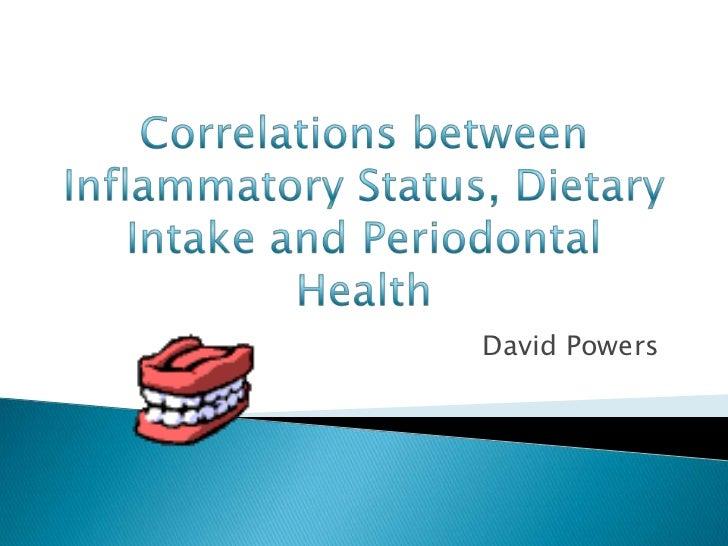 Correlations between Inflammatory Status, Dietary Intake and Periodontal Health